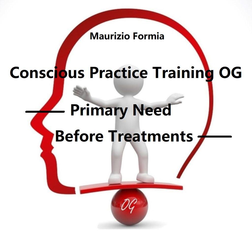 – Il Conscious Practice Training OG: un bisogno primario come mangiare bere e dormire